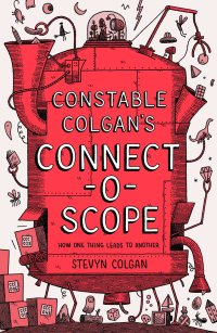 My New Book - Constable Colgan's Connectoscope - Out Now!