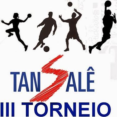 Tan Salê - III Torneio: