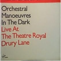 En el Blog de Noise Junkie: OMD - Live at Theatre Royal Drury Lane (Liverpool 1981)