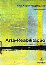Livros de Arteterapia e Arte-reabilitação