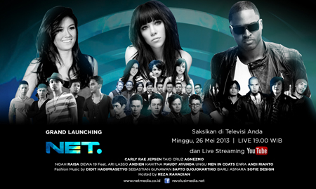 Grand Launching NET. 26 Mei 2013 Menampilkan Taio Cruz, Carly Rae Jepsen, Agnes Monica, dll