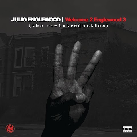 MIXTAPE REVIEW: Julio Englewood - Welcome 2 Englewood 3 (The Re-Introduction)