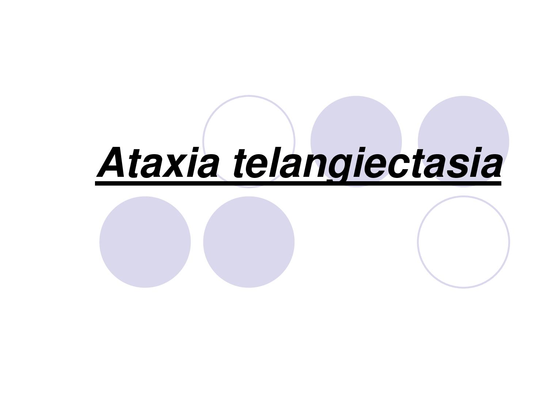 Ataxia Telangiectasia Causes, Symptoms, Diagnosis, Treatment ...