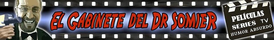 El Gabinete del Doctor Somier - Web de Cine, Series y Humor Absurdo