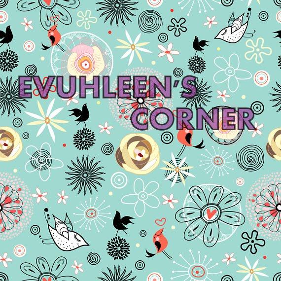 Evuhleen's Corner
