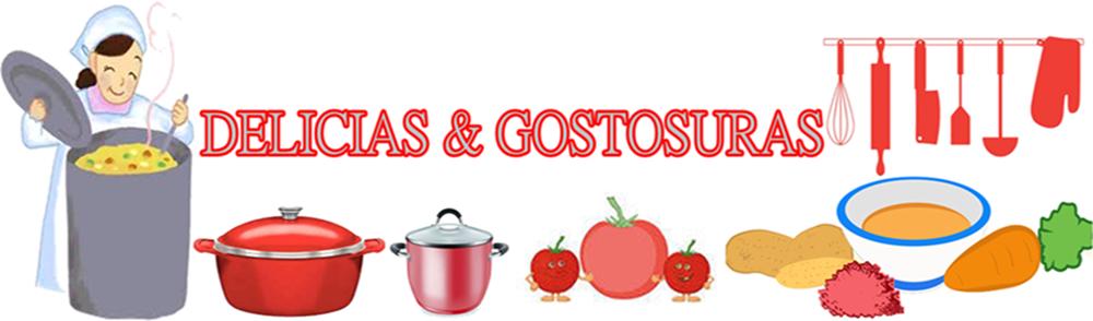 DELICIAS & GOSTOSURAS