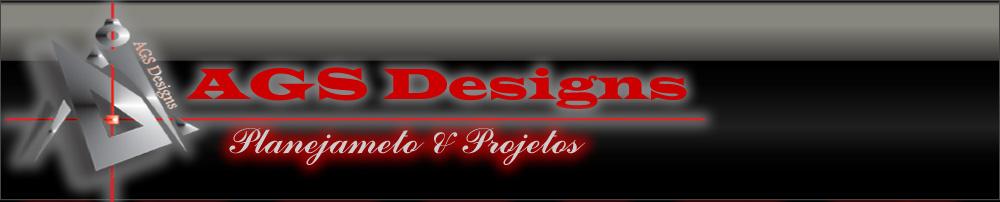 """AGS Designs """"Planejamento & Projetos"""""""