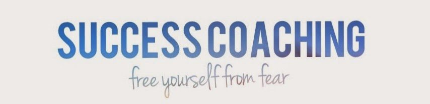 Success Coaching - Free yourself from Fear!