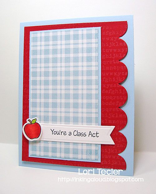 You're a Class Act card-designed by Lori Tecler/Inking Aloud-stamps from My Favorite Things