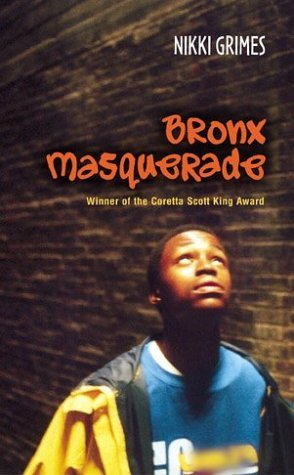 the bronx masqurade Bronx masquerade by: nikki grimes main characters # janelle # diondra #devon # lupe # tyrone # chankara # raul # wesley # leslie # gloria # judianne # amy # sterling.