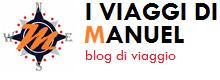 I Viaggi di Manuel | Blog di viaggio