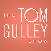 It's Here! The Debut Of The Tom Gulley Show Podcast!