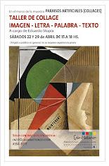 TALLER DE COLLAGE/ IMAGEN -  LETRA -  PALABRA - TEXTO. A cargo de Eduardo Stupía