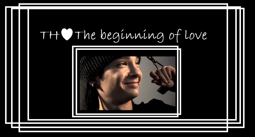 TH♥ The beginning of love