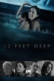 Dưới Làn Nước Lạnh - 12 Feet Deep / The Deep End (2017)