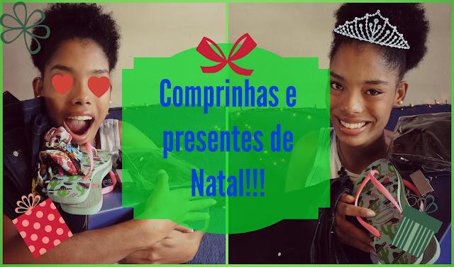 Vídeo: Comprinhas e Presentinhos de Natal!!!