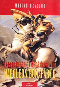 Cartea mea, Ascensiunea şi decăderea lui Napoleon Bonaparte