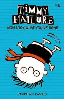bookcover of TIMMY FAILURE, NOW LOOK WHAT YOU'VE DONE (Timmy Failure #2)  by Stephan Pastis