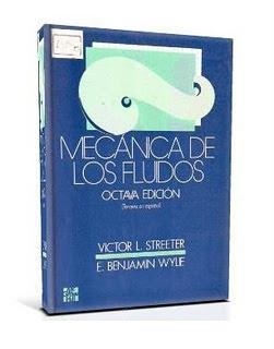 Mecánica de los Fluidos, 8va Edición   Victor L. Streeter y E. Benjamin Wylie