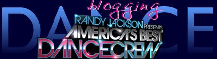 Blogging America's Best Dance Crew