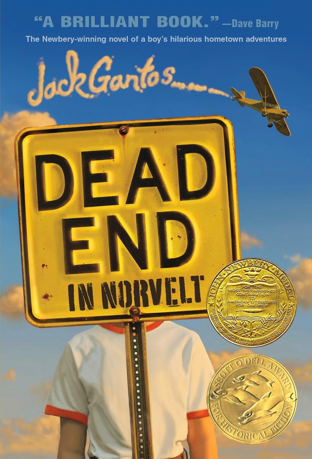 Dead End In Norvelt By: Jack Gantos