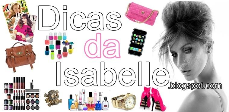 Dicas da Isabelle