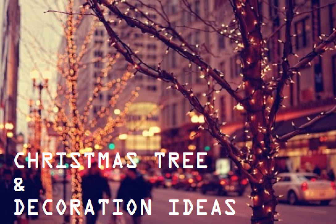 Christmas Tree and Decoration Ideas❆