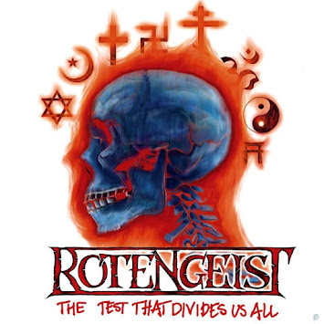 "ROTENGEIST - ""THE TEST THAT DIVIDES US ALL"""