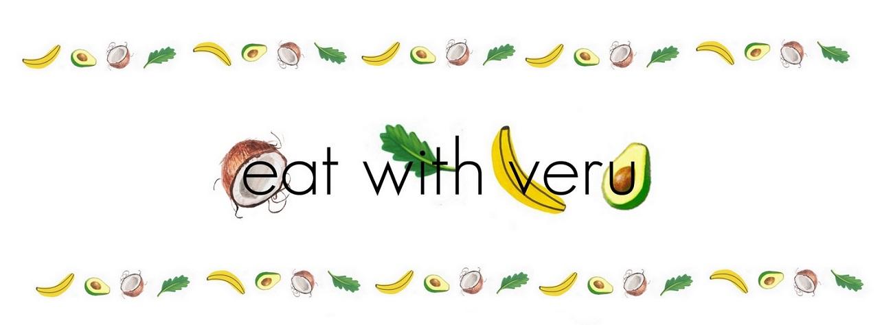 eat with veru