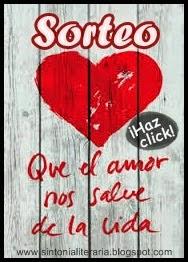 http://sintonialiteraria.blogspot.com.es/2014/03/sorteo-que-el-amor-nos-salve-la-vida.html