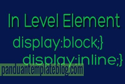 Mengenal Perbedaan Elemen Block dan Inline Dalam HTML
