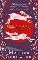 cover of Midwinterblood Marcus Sedgwick.