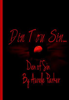 Din Tou Sin; Den of Sin...