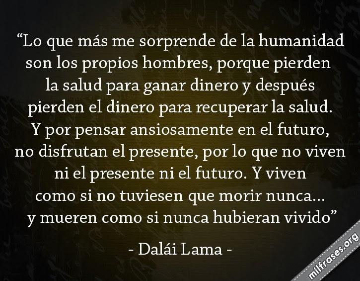 lo que más me sorprende de la humanidad son los hombres, frases del dalái lama