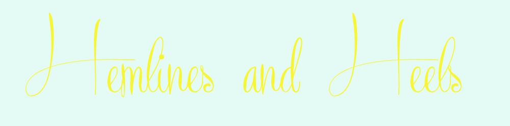 Hemlines and Heels