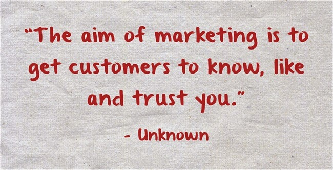 "Marketing quote, ""The aim of marketing"""