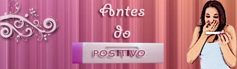 Antes do Positivo