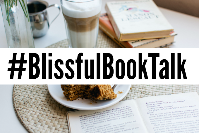 #blissfulbooktalk blissful book talk book club