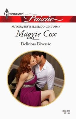 Deliciosa Diversão – Maggie Cox