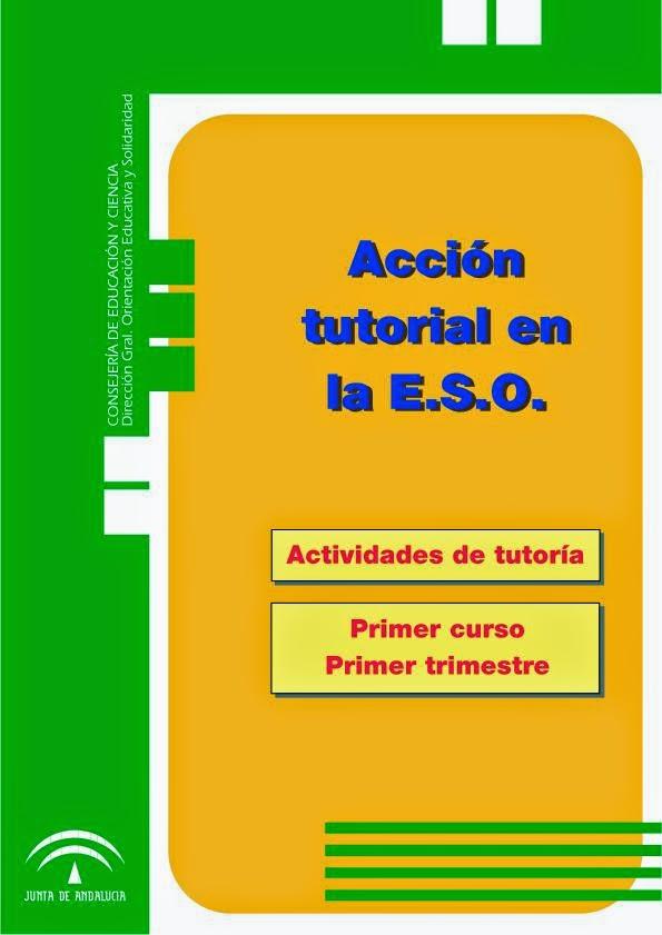 http://orientacionandujar.files.wordpress.com/2010/08/cuaderno-de-tutorias-para-1-eso.pdf