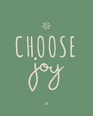 Choose Joy :)