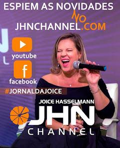 JHN CHANNEL - JORNAL DA JOICE