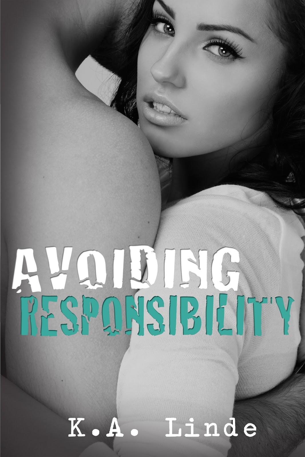 Avoiding Responsibility (Avoiding series; Book 2) by KA Linde