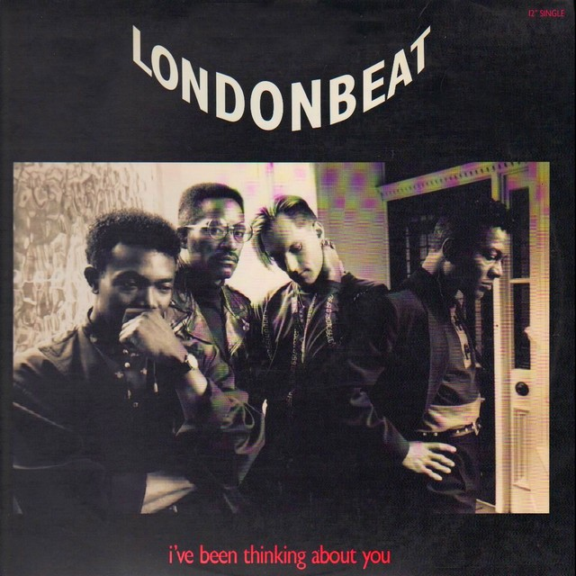 I've been thinking about you. Londonbeat