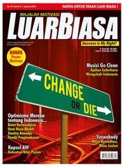 Preview Majalah LuarBiasa Agustus 2011 - Change or Die Berubah atau Mati