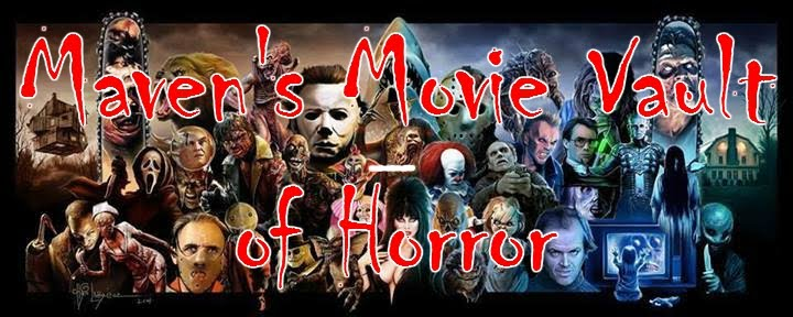 Maven's Movie Vault of Horror