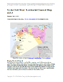 Detailed map of fighting and territorial control in Syria's Civil War (Free Syrian Army and Nusra Front rebels, Kurdish groups, ISIS/ISIL/Islamic State and others), updated to July 3, 2014.