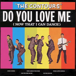 Do you love me. The Contours