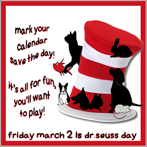 Celebrate Dr. Seuss birthday, Friday, March 2nd