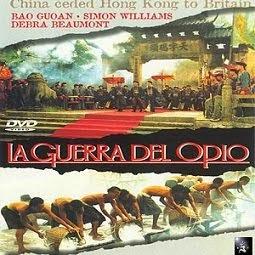 La Guerra del Opio - Basada en hechos reales: